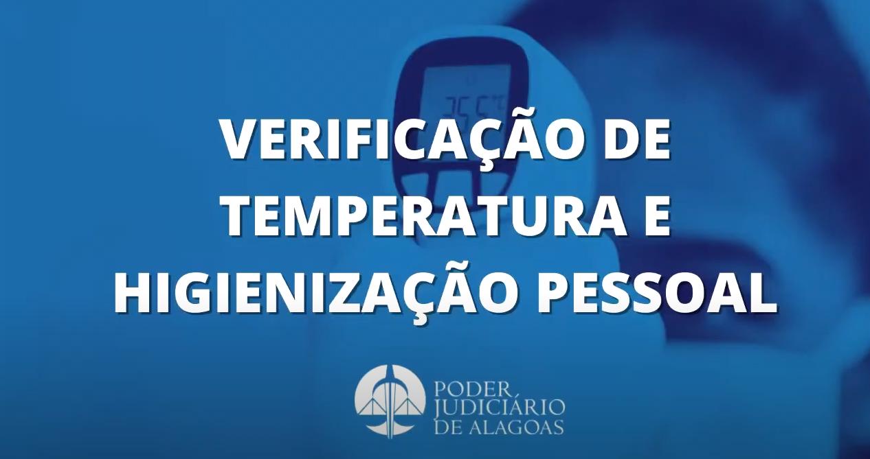 Verificação da temperatura e higienização pessoal