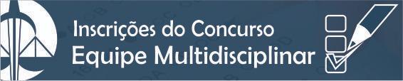Concurso Equipe Multidisciplinar