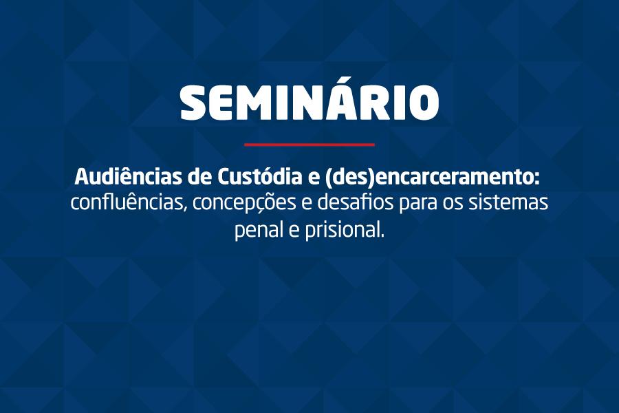 Evento ocorrerá no dia 5 de julho, na Escola da Magistratura de Alagoas (Esmal).