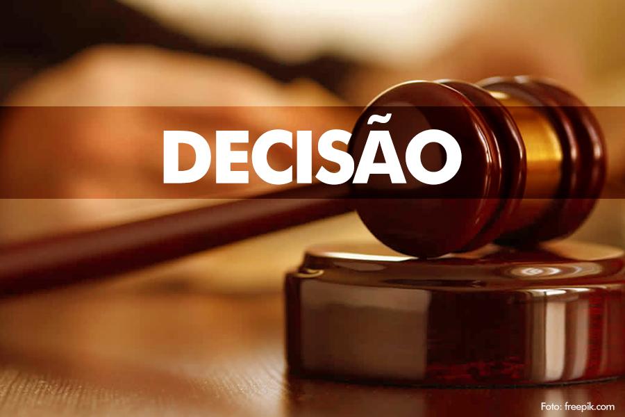 Decisão foi publicada no Diário da Justiça Eletrônico dessa terça-feira (12).