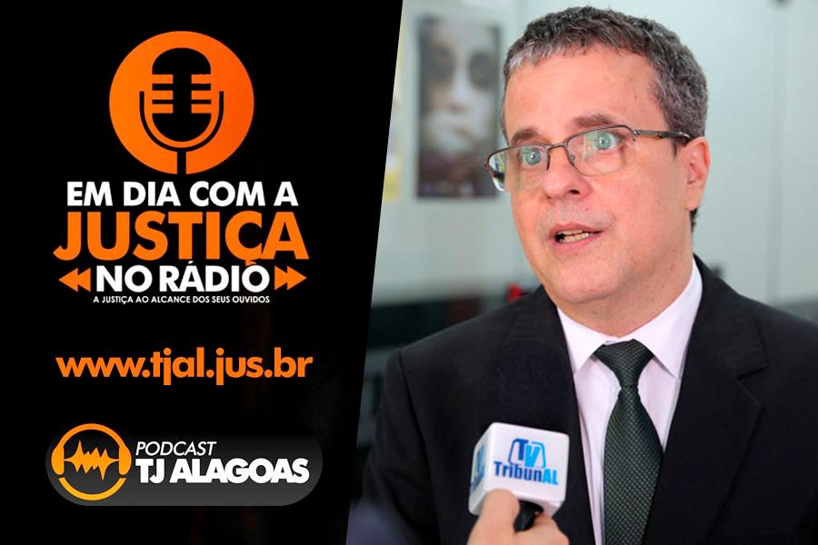 PodCast TJAL - Vivência do juiz José Miranda no combate à violência doméstica