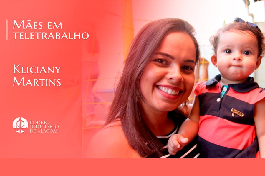 Acompanhar todo desenvolvimento da filha tem sido o presente de Kliciany Martins