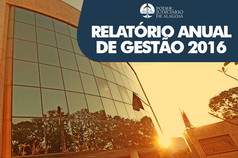 Material traz as principais ações desenvolvidas pelo Judiciário de Alagoas em 2016.