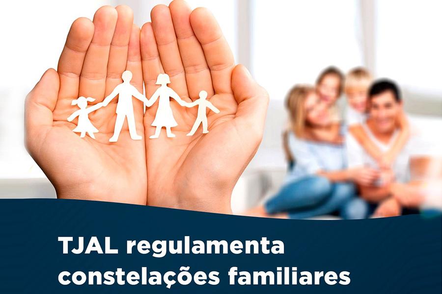 TJAL regulamenta uso de constelações familiares nos processos judiciais