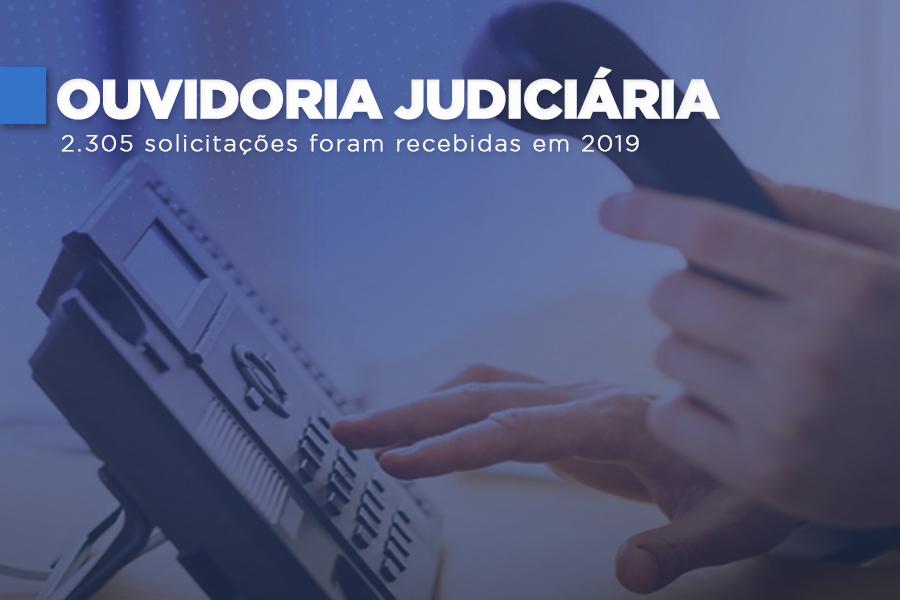 Ouvidoria Judiciária soluciona 92,66% das demandas em 2019