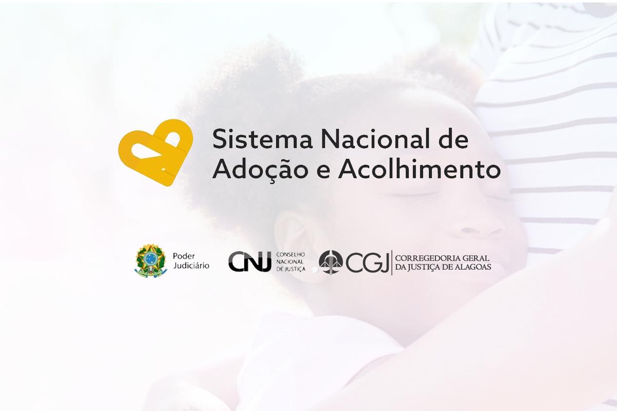 Sistema Nacional de Adoção e Acolhimento (SNA) passou a ter novas normas em Alagoas.