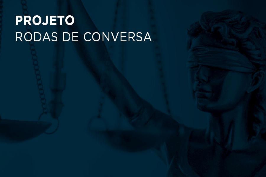 Projeto Rodas de Conversa dialoga com jovens em conflito com a lei