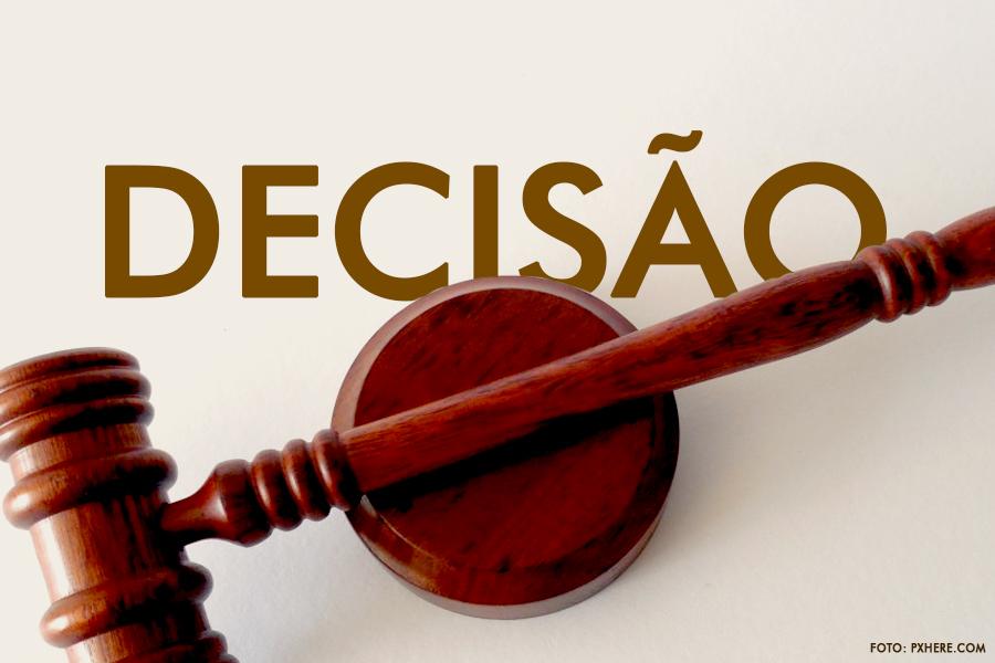 Decisão foi publicada no Diário da Justiça Eletrônico de segunda (9).