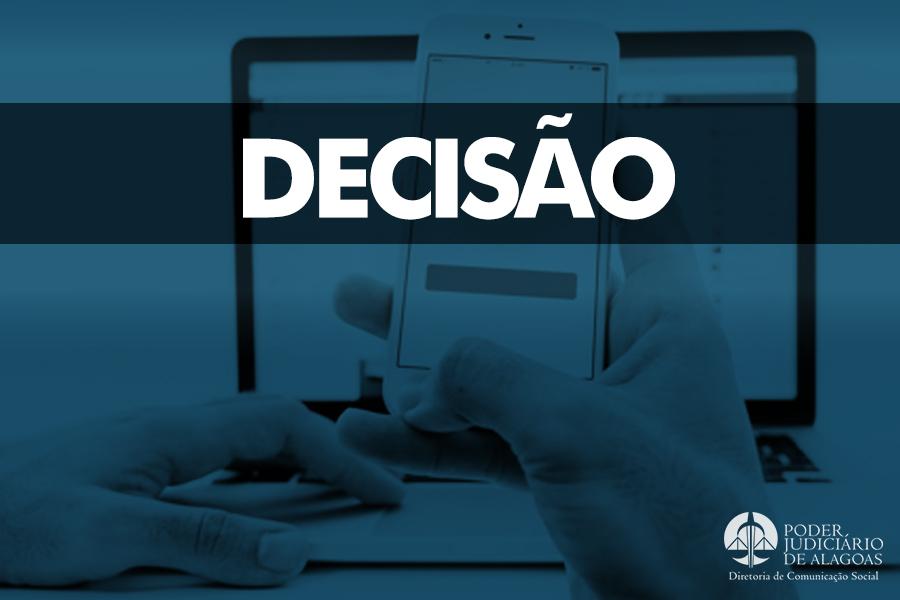 Decisão foi publicada no Diário de Justiça Eletrônico (DJE) desta terça-feira (15). Arte: Dicom.