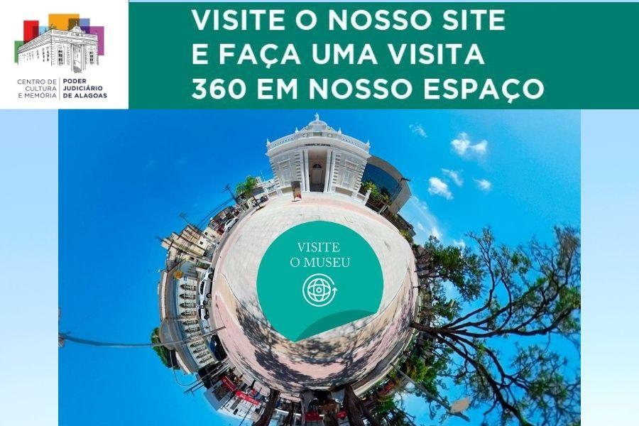 Site do Centro de Cultura e Memória do TJAL permite visita virtual com imagens em 360º