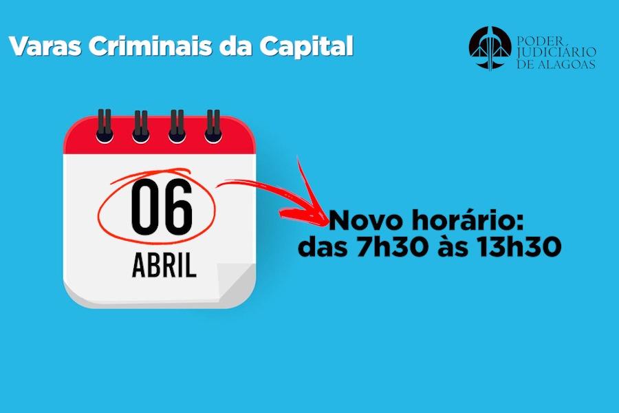 Varas Criminais da Capital começaram a funcionar no período da manhã