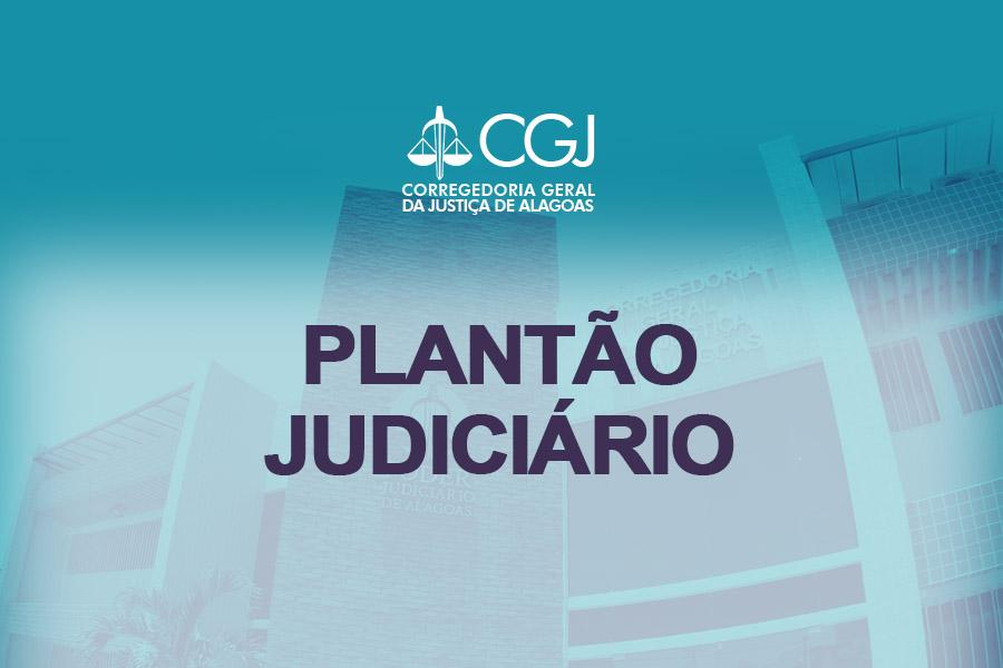 Escala do plantão judiciário foi publicada por meio de portaria da CGJ/AL. Arte: Anderson Moreira