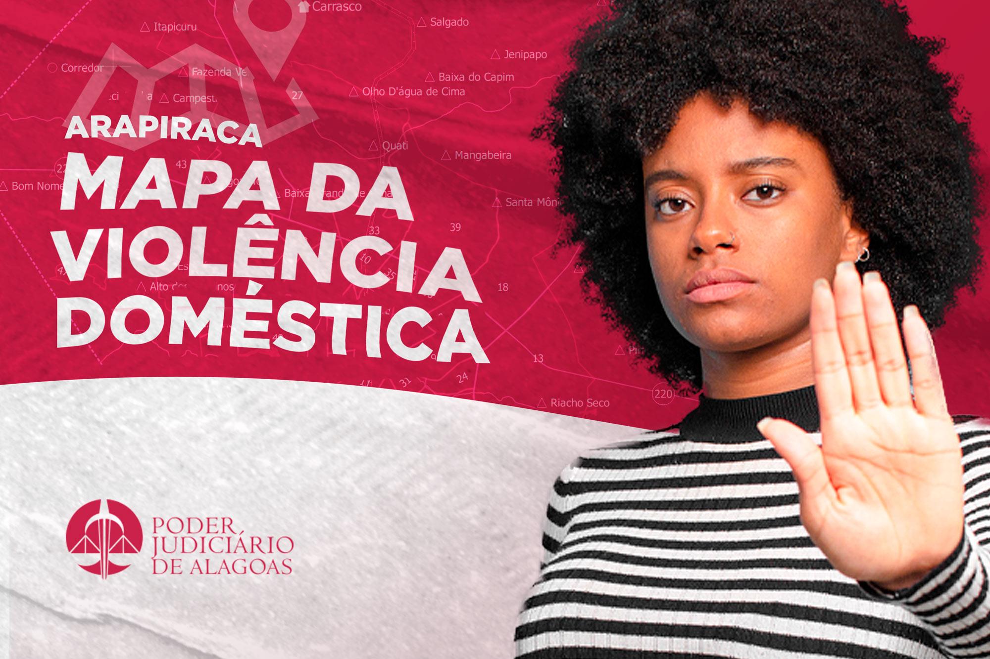 Violência doméstica em Arapiraca: 73% dos agressores são ex-companheiros