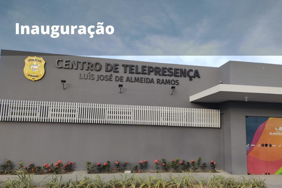 Centro de Telepresença funcionará no sistema prisional de Alagoas